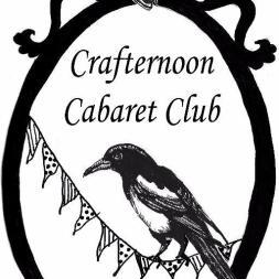 Crafternoon Cabaret Club
